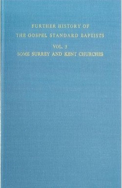 Further History of GS Baptists (Vol 5)
