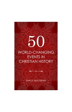5 World-Changing Events in Christian History