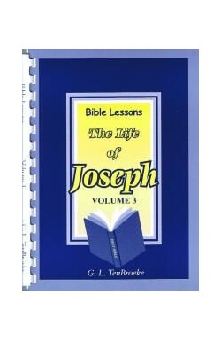 Bible Lessons Series - The Life of Joseph (Vol 3)