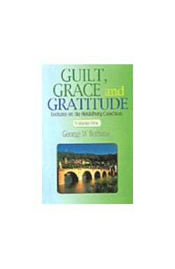 Guilt, Grace and Gratitude (2 vol set)