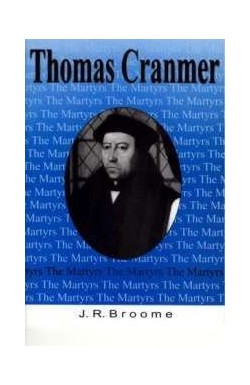 The Martyrs - Thomas Cranmer