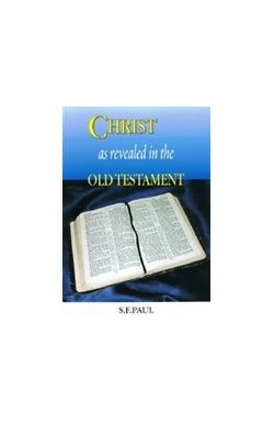 Christ as Revealed in the Old Testament