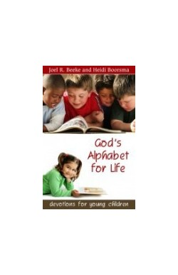 God's Alphabet For Life: Devotional for Children