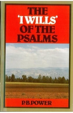 The 'I Wills' of the Psalms