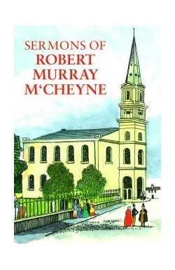 Sermons of R M McCheyne
