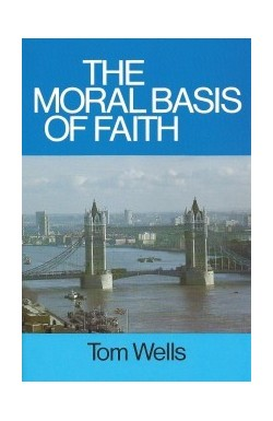 The Moral Basis of Faith
