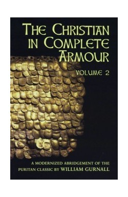 The Christian in Complete Armour (Vol 2)