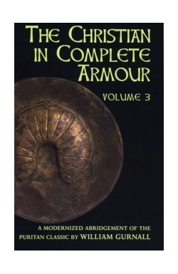 The Christian in Complete Armour (Vol 3)