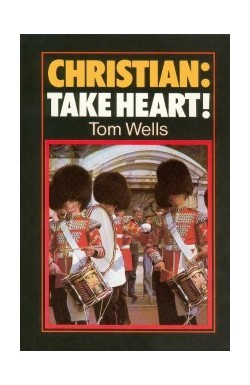 Christian: Take Heart