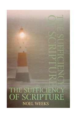 The Sufficiency of Scripture