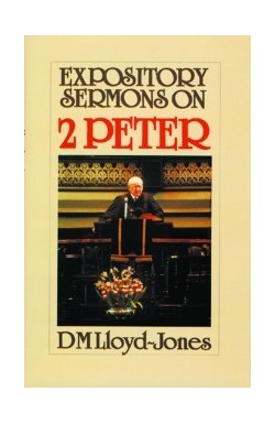2 Peter - Expository Sermons