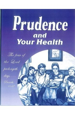 Prudence and Your Health