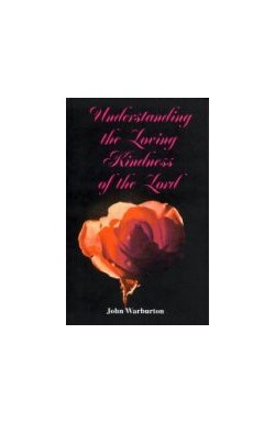 Understanding the Lovingkindness of the Lord