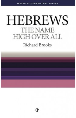 Hebrews - The Name High Over All