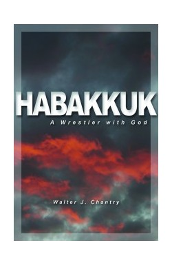 Habakkuk... A Wrestler with God