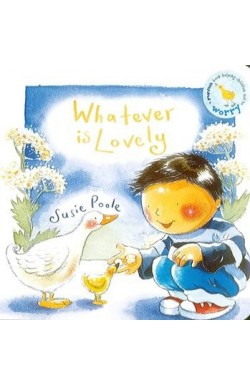 Whatever is Lovely