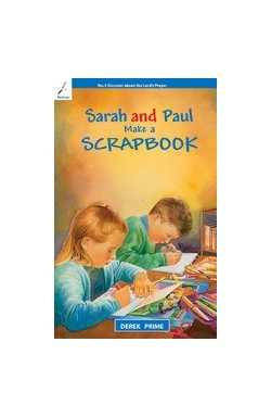 Sarah and Paul Make a Scrapbook
