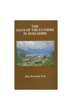 The Days of the Fathers of Ross-shire