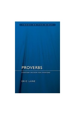 Proverbs - Everyday Wisdom for Everyone