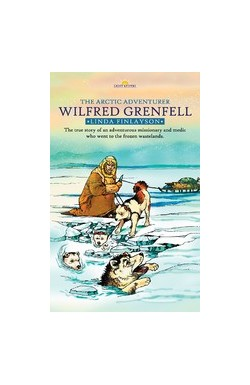Wilfred Grenfell, Arctic Adventurer