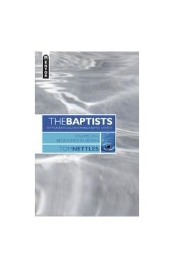 The Baptists Vol 1