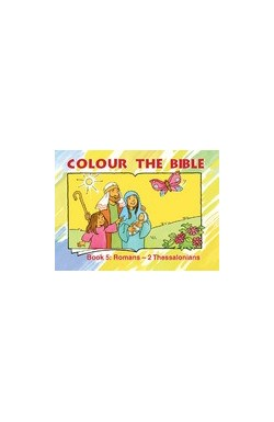 Colour the Bible: Romans - 2 Thessalonians