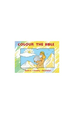 Colour the Bible: 1 Timothy - Revelation