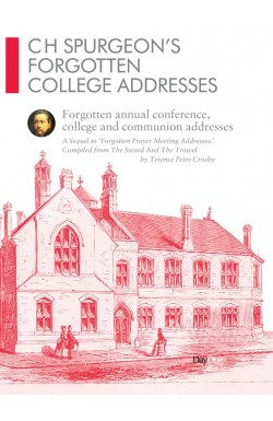 C H Spurgeon's Forgotten College Addresses