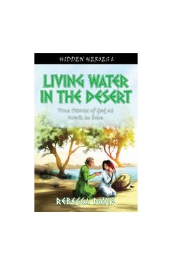Living Water in the Desert