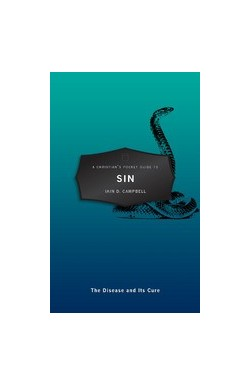 Sin - The Disease and Its Cure