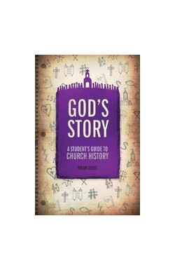 God's Story - A Student's Guide to Church History