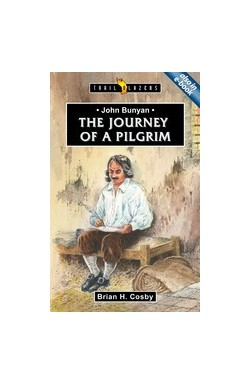 The Journey of a Pilgrim - John Bunyan