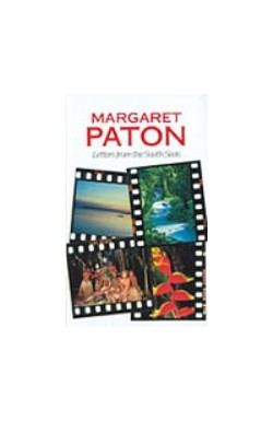 Margaret Paton - Letters from the South Seas