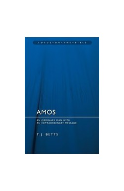 Amos - An ordinary man with an extraordinary message