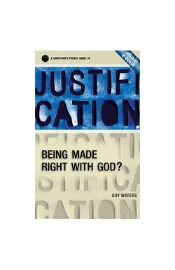 Being Made Right with God - Understanding Justification