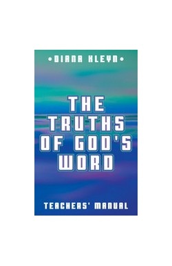 The Truths of God's Word - teachers' manual