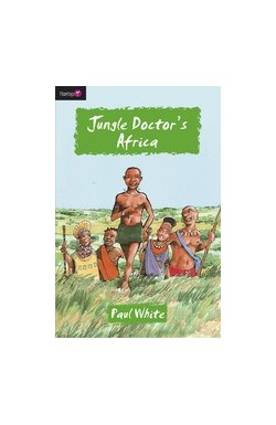 Jungle Doctor's Africa