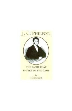 J C Philpot: The Faith That Unites to the Lamb