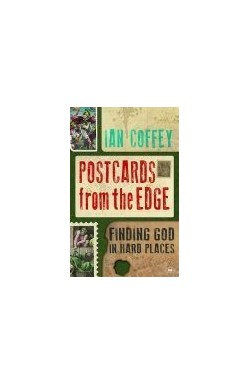 Postcards from the Edge - Finding God in Hard Places