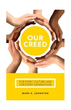 Our Creed - For every culture and every generation