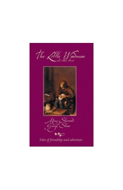 The Little Woodman and Other Stories