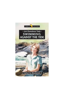Swimming against the Tide - Joni Eareckson Tada