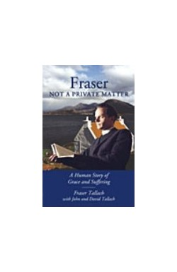 Fraser, Not a Private Matter