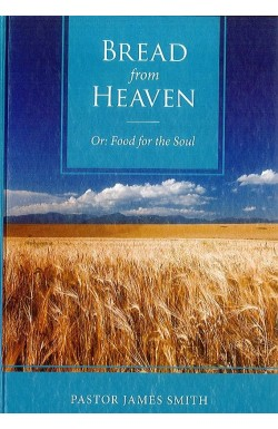 Bread from Heaven, Or Food for the Soul