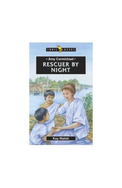 Rescuer by Night - Amy Carmichael