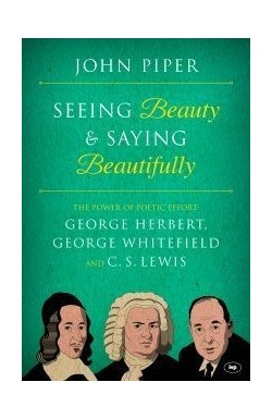 Seeing Beauty and Saying Beautifully
