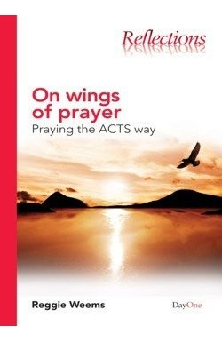 On Wings of Prayer - praying the ACTS way