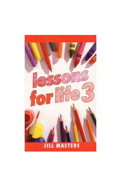 Lessons for Life 3