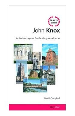 Travel with John Knox