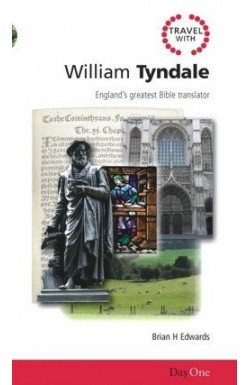 Travel with William Tyndale